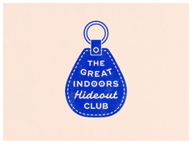 The Great Indoors Hideout Club apparel isolation script print lockup art design dribbble badge identity typography logo graphic design branding illustration