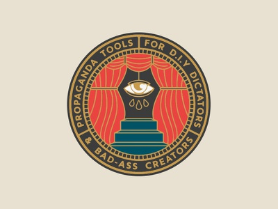 'Propaganda Tools' badge propaganda lockup dribbble badge graphic design typography logo identity branding illustration marks eye