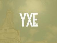 The YXE