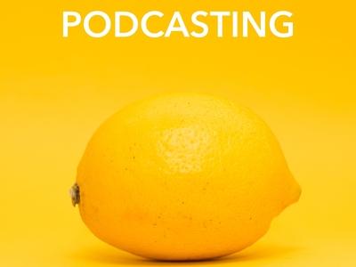Lemon Podcast Artwork Idea