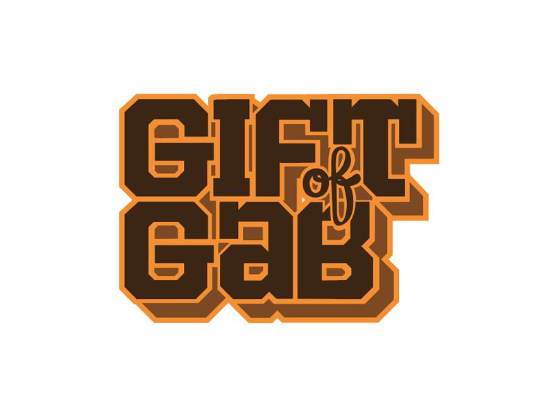 Gift Of Gab - Gift Ideas