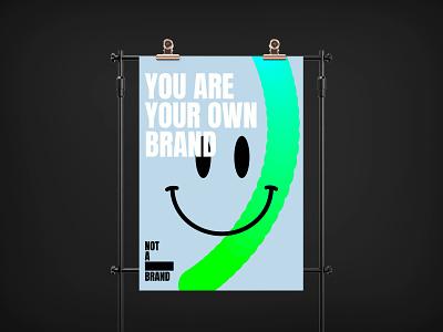 NOT A BRAND Poster poster design not a brand not fashion brand fashion branding design branding brand identity brand design