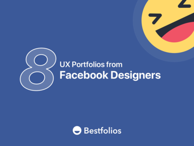 8 Great UX Portfolios from Facebook Product Designers