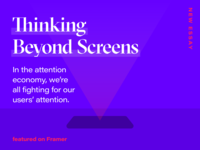 Thinking Beyond Screens - Framer