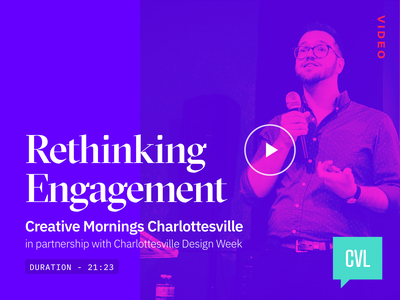 Rethinking Engagement - Talk digital uxdesign event ethics ux ui design talks video talk charlottesville