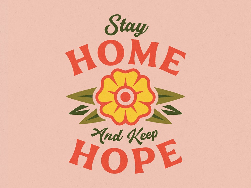 Stay Home, Keep Hope
