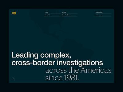 IRI —Hero | Desktop webdesign helvetica neue canela arrow ux ui legal law border investigation america map menu navigation home hero masthead