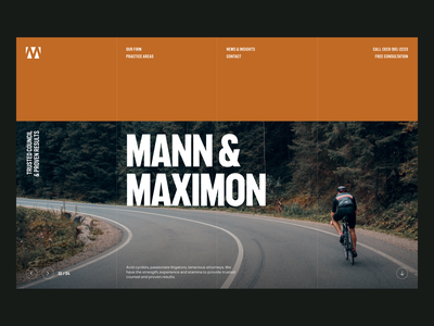 Mann & Maximon — Hero | Desktop f37 judge web design navbar nav attorney cycling cyclist lawyer hero desktop masthead legal law typography grid design ux ui