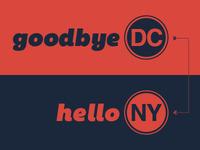 Goodbye DC, Hello NY