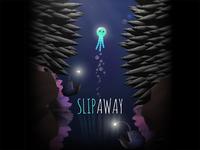 Slip Away Game Promo
