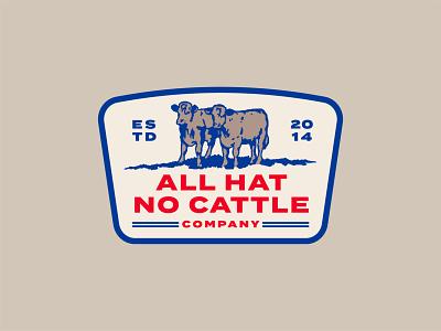 All Hat No Cattle Patch farm farming cattle western latte ranch sendero vintage illustration