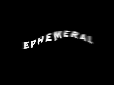 Ephemeral white movement motion blur black type