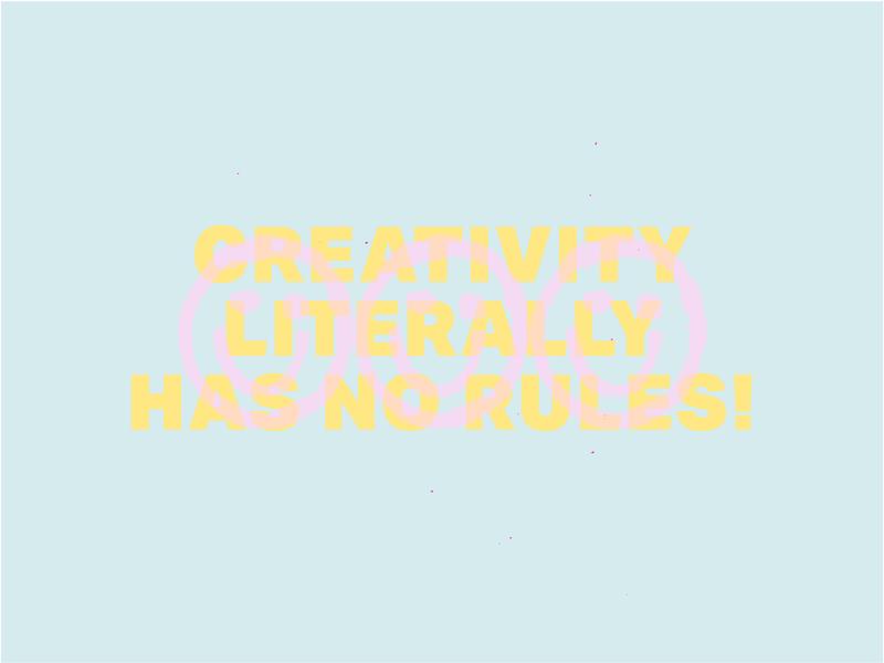 Creativity Has No Rules! layout vector album artwork typography illustration pink branding brand color type design