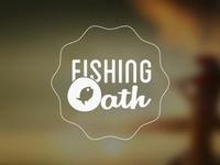 Fishing Oath