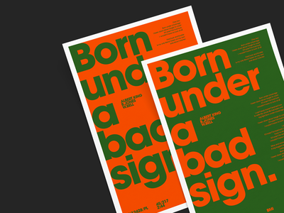 Albert King—1967 garde avante unigrid layout sign bad under born design poster