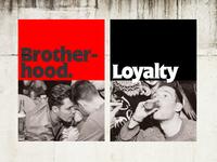 Brotherhood x Loyalty
