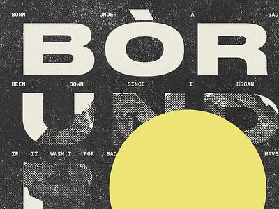 Born Under A Bad Sign mono minimalism texture rock worn design type druk cover album