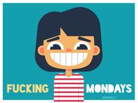 Fucking Mondays