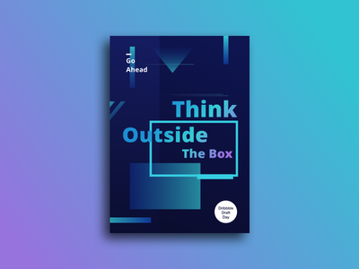 Think Outside The Box dribbble draft day outside typography motivation poster design color