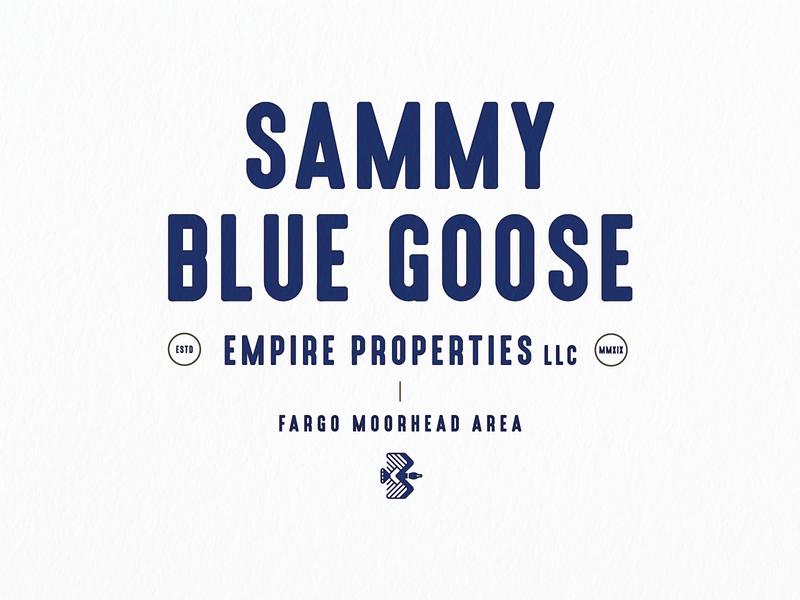 Sammy Blue Goose Empire Properties LLC WIP