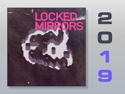 Locked Mirrors gradient rough brown 2019 pink text shadow pixel art 2d violet gray