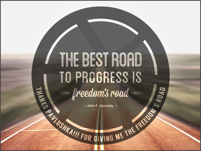 Freedom's road debut first shot typography quote freedom invite