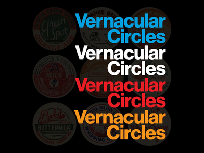 ALL-NEW VERNACULAR CIRCLES SITE neue haas grotesk branding collection archive milk cap video history advertising typography circles analog geometry design illustration