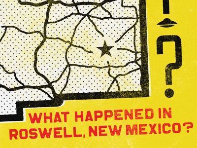 What Happened In Roswell, New Mexico? flying saucer spaceship type design map space aliens ufo roswell type design typography halftone illustration