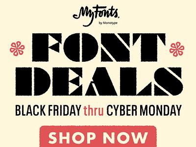 Black Friday Font Deals walbaum texture neue plak braggadocio myfonts fonts design type typography halftone