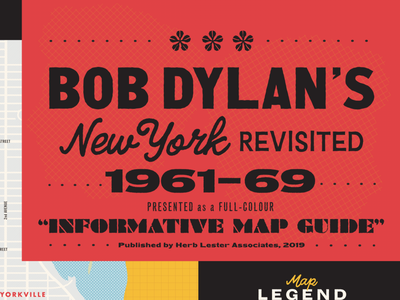 Bob Dylan's New York Revisited 1961-69 texture new york cartography map dylan bob dylan music design typography halftone illustration