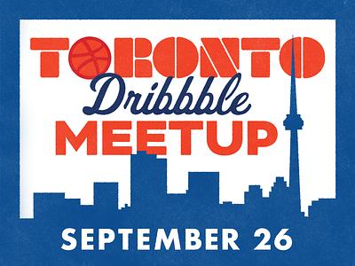 Toronto Dribbble Meetup! design community typography type illustration texture skyline toronto meetup dribbble meetup