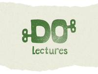 Do Lectures 2.0
