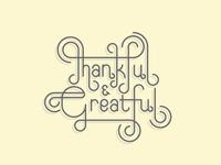 Thankful & Greatful