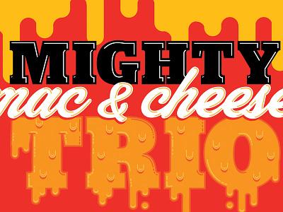 Mighty Mac N Cheese illustrator type cheese