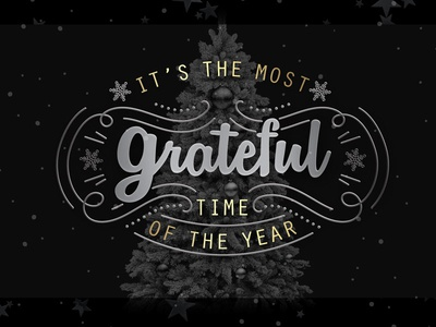 It's The Most Grateful Time Of The Year christmas black tree grateful holidays