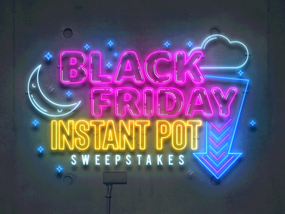 Black Friday Instant Pot Sweepstakes sweepstakes instant pot black friday vector typography type photoshop illustrator neon lights