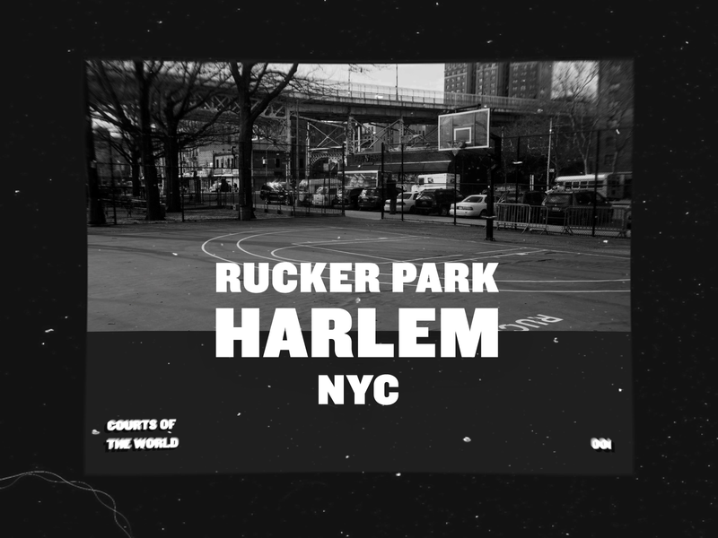 Courts of the world   001   Rucker Park harlem nyc rucker ruckerpark basketballcourt streetballcourt basketball streetball black bold layout artdirection headline typography type