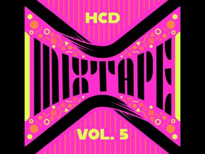 HCD Mixtape Vol. 5 - Playlist Cover