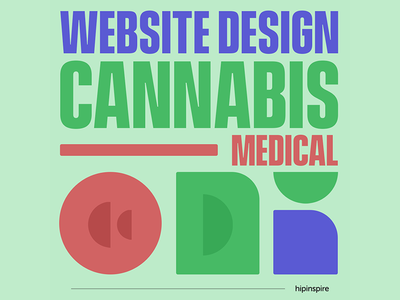 Medical Cannabis Website Design (must be legal in your place!)