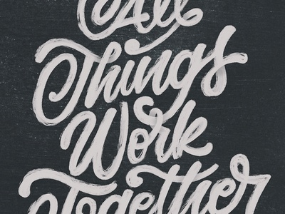 All Things Work Together font script cursive procreate texture faith verse hand lettering lettering bible