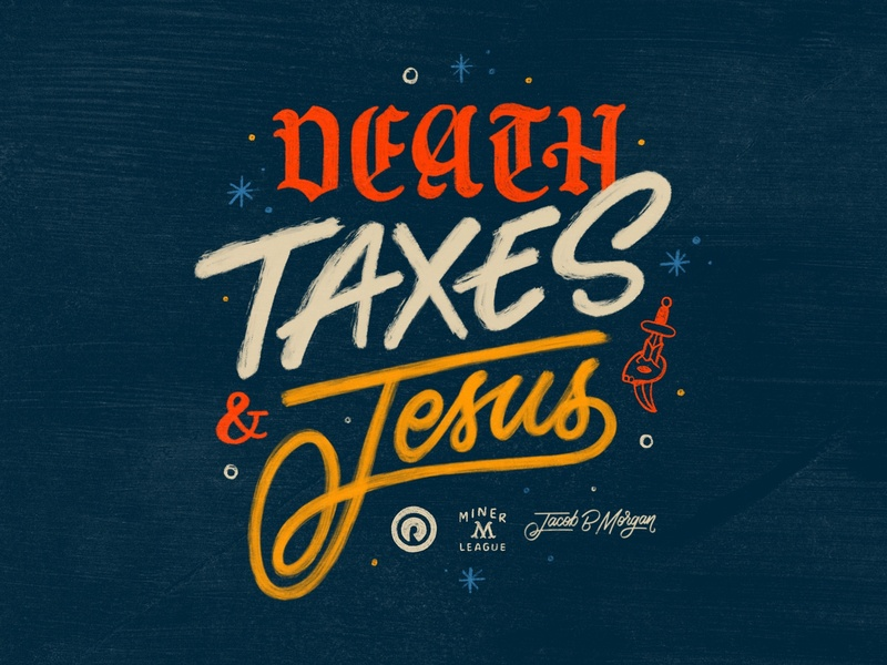 DEATH / TAXES / JESUS ipad lettering typography hand lettering music procreate texture vintage design lettering