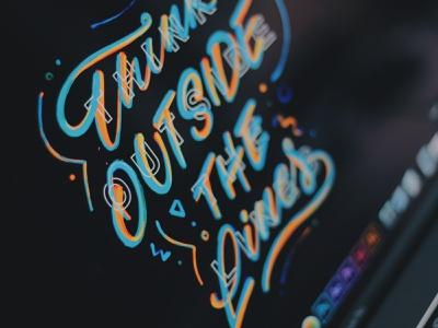 THINK OUTSIDE THE LINES ipad lettering typography texture colors procreate handlettering illustration painted liquid lettering