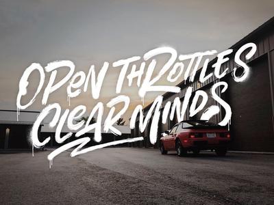 Open Throttles Clear Minds racecar car drip paint spraypaint porsche textures procreate lettering ipad lettering hand lettering