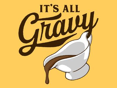 It's All Gravy food gravy tshirt