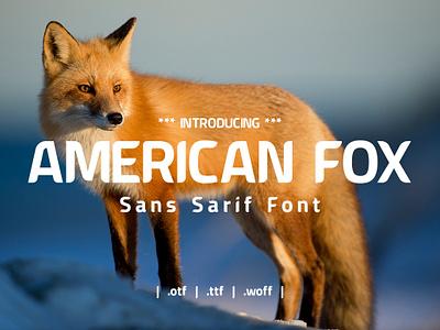 American Fox Sans Sarif Font type display font sans serif font typography brand