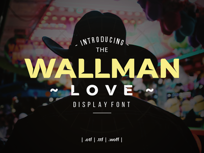 Wallman Love Display Font logo vector type design typography font