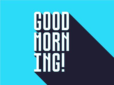 Good Morning Typography font illustration morning type typography illustrator