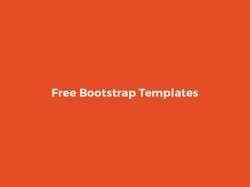 Free Bootstrap Templates  free premium template free html5 template free bootstrap template free html template