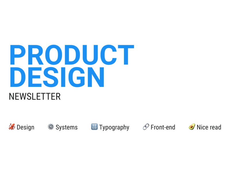 Newsletter is coming typogaphy system frontend html ux ui css product newsletter design