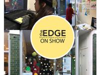 The Edge On Show